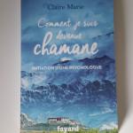 Comment je suis devenue Chamane